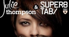 """Your Secret's Safe"" Spilled By Julie Thompson with Super8 & Tab – Out June 17"